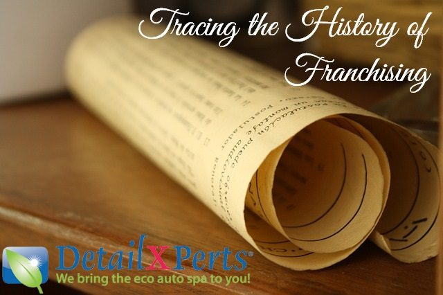 Tracing the History of Franchising