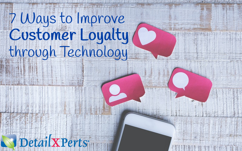 7 Ways to Improve Customer Loyalty through Technology